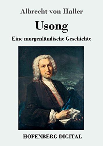 Usong: Eine Morgenländische Geschichte in vier Büchern