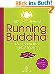 Running Buddha: Laufend zu sich selbs...