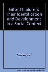 Gifted Children: Their Identification and Development in a Social Context