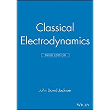 Classical Electrodynamics, third edition.