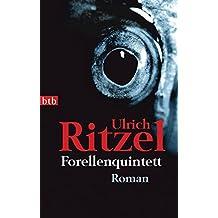 Forellenquintett: Roman (Berndorf ermittelt, Band 6)