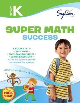 Kindergarten Super Math Success (Sylvan Super Workbooks)[KINDERGARTEN SUPER MATH SUCCES][Paperback]