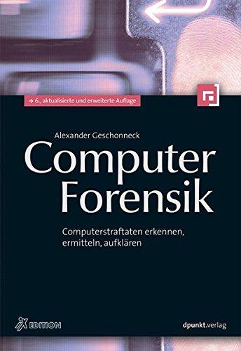 Computer-Forensik-iX-Edition-Computerstraftaten-erkennen-ermitteln-aufklren