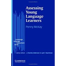 Assessing Young Language Learners (Cambridge Language Assessment) (English Edition)