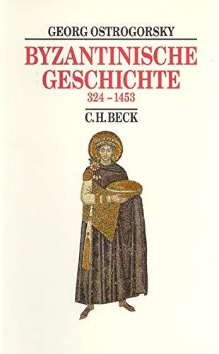 Byzantinische Geschichte: 324-1453