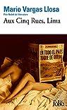 Aux Cinq Rues, Lima par Vargas Llosa