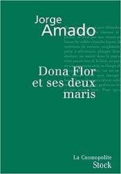 DONA FLOR ET SES DEUX MARIS by JORGE AMADO (January 19,2005)