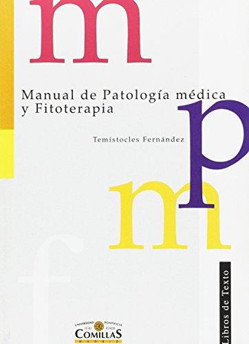 Manual de patología médica y fitoterapia (Libros de Texto)