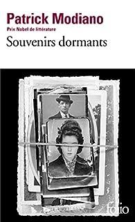 Souvenirs Dormants par Patrick Modiano