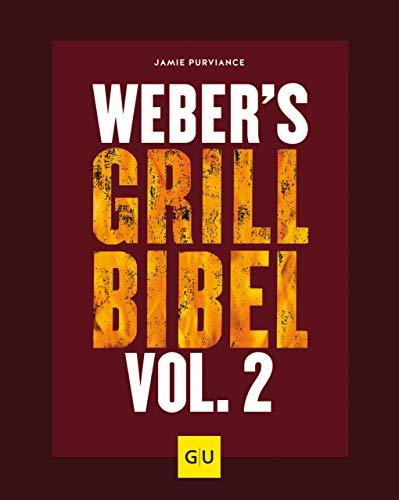 Grillbibel Vol. 2 (GU Weber's Grillen) (German Edition)