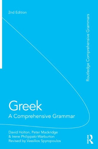 Greek: A Comprehensive Grammar of the Modern Language (Routledge Comprehensive Grammars)
