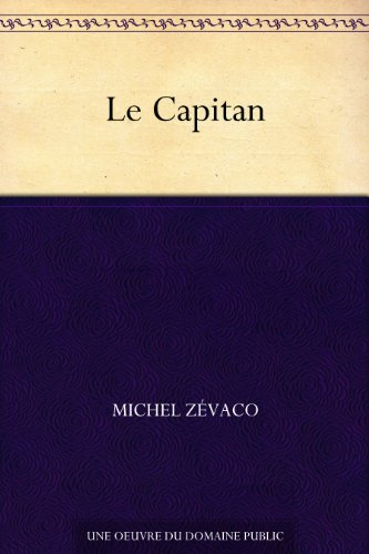 Le Capitan (French Edition)