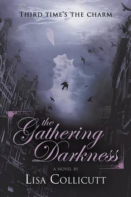 [The Gathering Darkness] (By (author) Lisa Collicutt) [published: September, 2012]