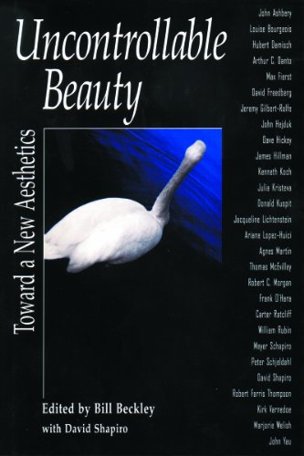 Uncontrollable Beauty: Toward a New Aesthetics (Aesthetics today)