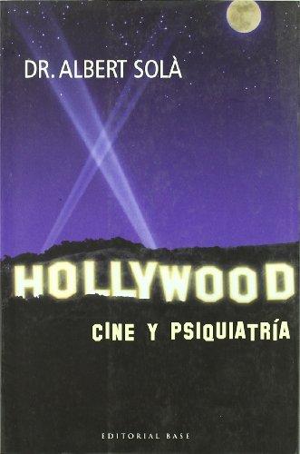 Hollywood: Cine y psiquiatria/ Film and ...