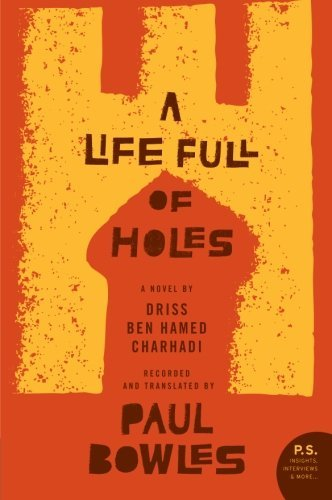 A Life Full of Holes (P.S.) by Vijay Seshadri (Foreword), Driss Ben Hamed Charhadi (1-Dec-2008) Paperback