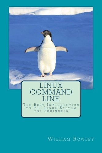 Linux Command Line: The Best Introduction to the Linux System for beginners