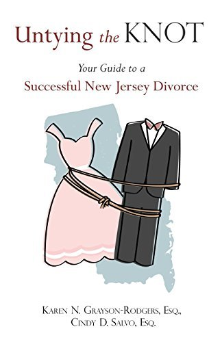 Untying the Knot: Your Guide to a Successful New Jersey Divorce by Esq Cindy D. Salvo (2011-01-14)