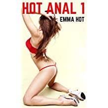 Hot Anal Stories I (Hot Erotica Book 1) (English Edition)