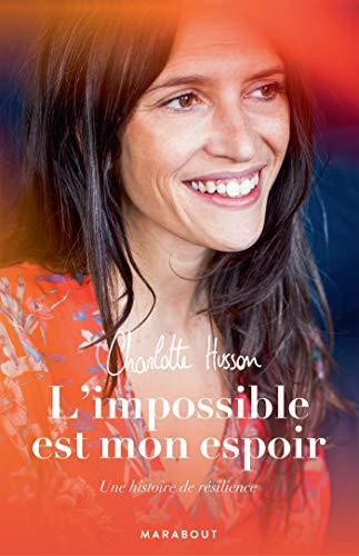 L'impossible est mon espoir par Charlotte Husson