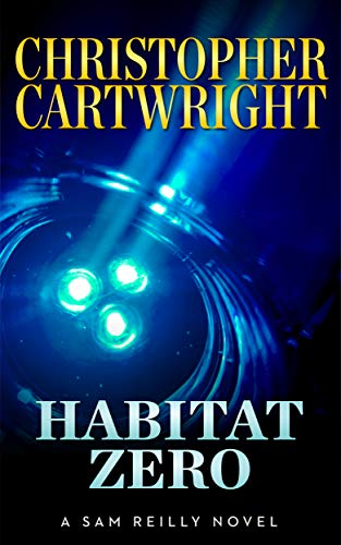 Habitat Zero (Sam Reilly Book 15) (English Edition) par Christopher Cartwright