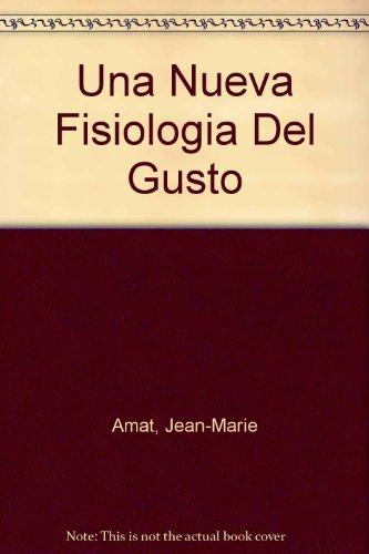 Por una nueva fisiología del gusto (DIVULGACION)