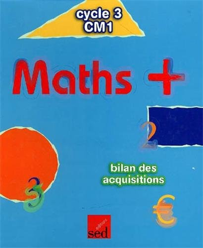 Maths + CM1 : bilan des acquisitions