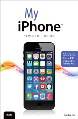 My iPhone (Covers iPhone 4/4S, 5/5C and 5S running iOS 7): My iPhone _p7 (My...) (English Edition) -