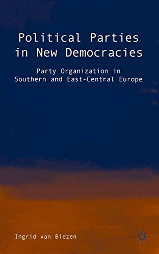 Political Parties in New Democracies: Party Organization in Southern and East-Central Europe por Biezen Ingrid Van