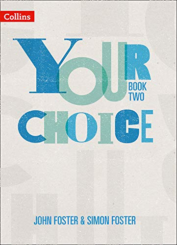 Your Choice - Student Book Two: The whole-school solution for PSHE including Relationships, Sex and Health Education