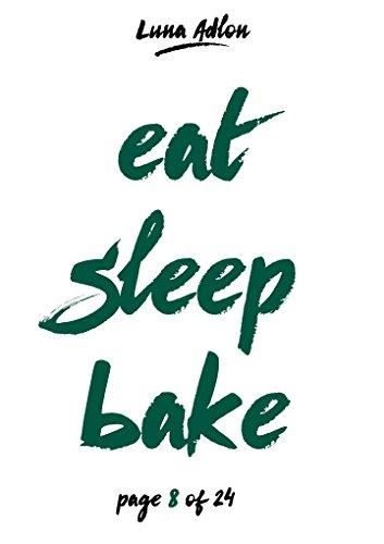 24 Days Of Cupcakes - Jeden Tag ein neues Cupcake-Backrezept: Rezepte-Adventskalender zum Nachbacken (Sleep. Eat. Bake - Backen in der Adventszeit 8)