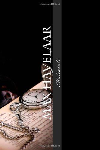 Max Havelaar: of de koffi-veilingen der Nederlandsche Handel-Maatschappy (Diderot)