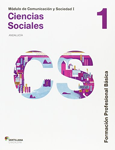 COMUNICACION Y SOCIEDAD I CIENCIAS SOCIALES 1 FORMACION PROFESIONAL BASICA