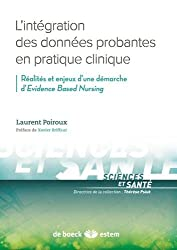 L'intégration des données probantes en pratique clinique : Réalités et enjeux d'une démarche d'Evidence Based Nursing