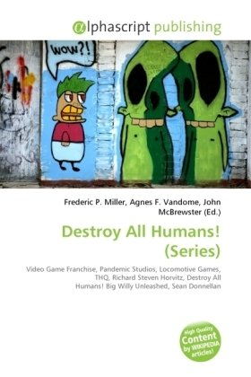 Destroy All Humans! (Series)
