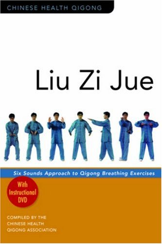 Download Liu Zi Jue: Six Sounds Approach to Qigong Breathing