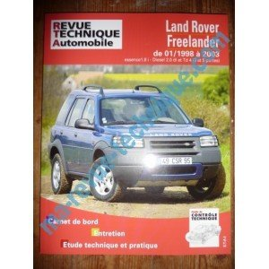 RLEA422.1 – REVUE TECHNIQUE LAND-ROVER Freelander de 01/1998 à 2003 Essence 1.8i Diesel 2.0 di et Td 4 (3 et 5 portes)