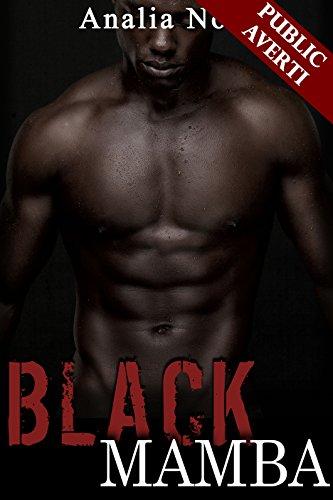 Black Mamba, Noirs Désirs: (Nouvelle Érotique, Tabou, Interracial, Adultère)