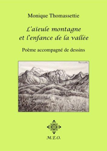 Télécharger en ligne L'aïeule montagne et l'enfance de la vallée pdf, epub