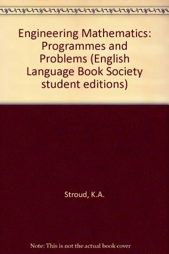 Engineering Mathematics: Programmes and Problems (English Language Book Society student editions)
