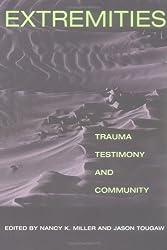 Extremities: Trauma, Testimony, and Community