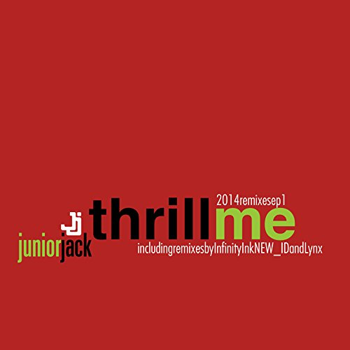 Thrill Me 2014 Remixes EP1