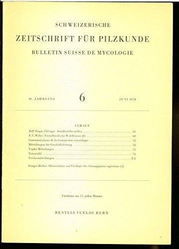 Armillariella mellea, in: SCHWEIZERISCHE ZEITSCHRIFT FÜR PILZKUNDE, 6/1970.