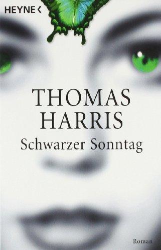 Buchseite und Rezensionen zu 'Schwarzer Sonntag: Roman' von Thomas Harris