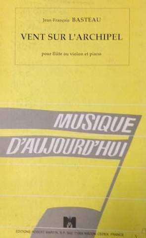 Vent sur l'archipel : Pour flûte ou violon et...