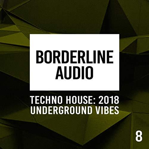 Techno House: Underground Vibes 8