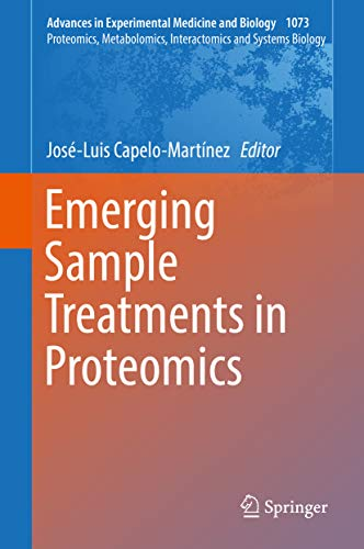 Emerging Sample Treatments in Proteomics (Advances in Experimental Medicine and Biology Book 1073) (English Edition)
