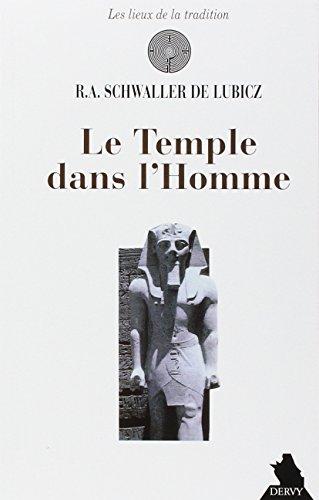 Le Temple dans l'homme par R. A Schwaller de Lubicz