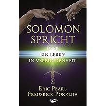 Solomon spricht über ein Leben in Verbundenheit (German Edition)