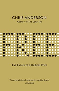 Free: The Future of a Radical Price par [Anderson, Chris]